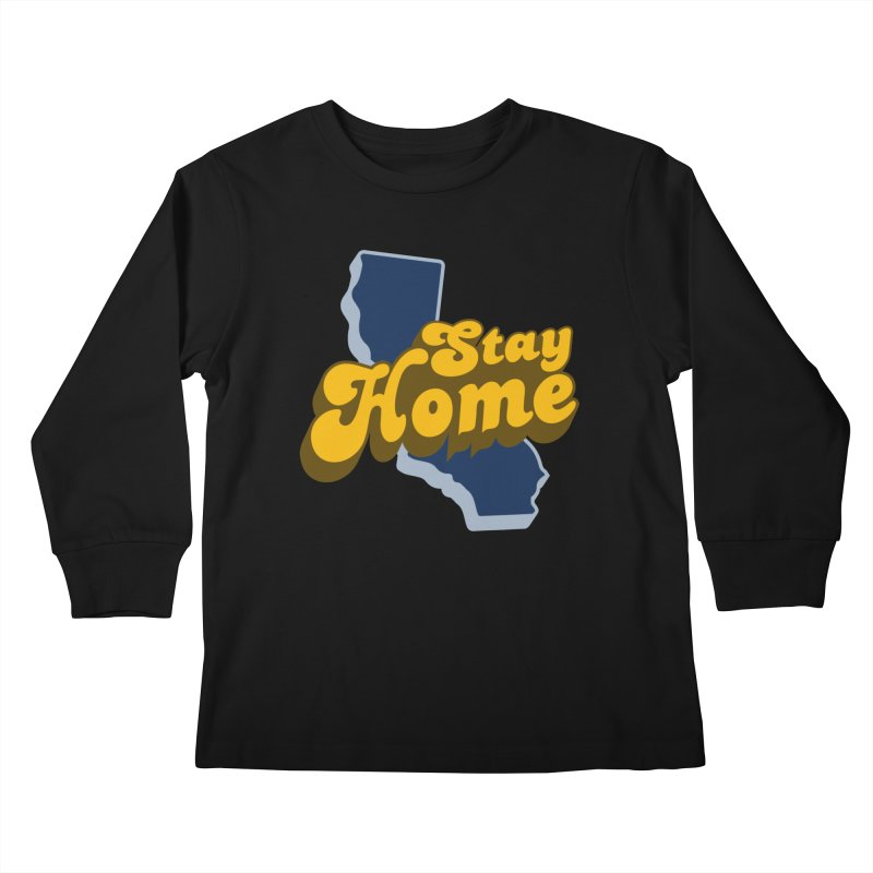 Stay Home, California Kids Longsleeve T-Shirt by Mike Hampton's T-Shirt Shop