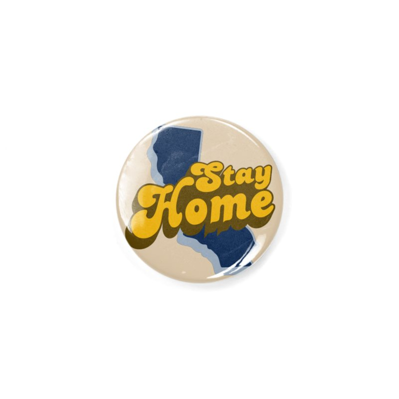 Stay Home, California Accessories Button by Mike Hampton's T-Shirt Shop