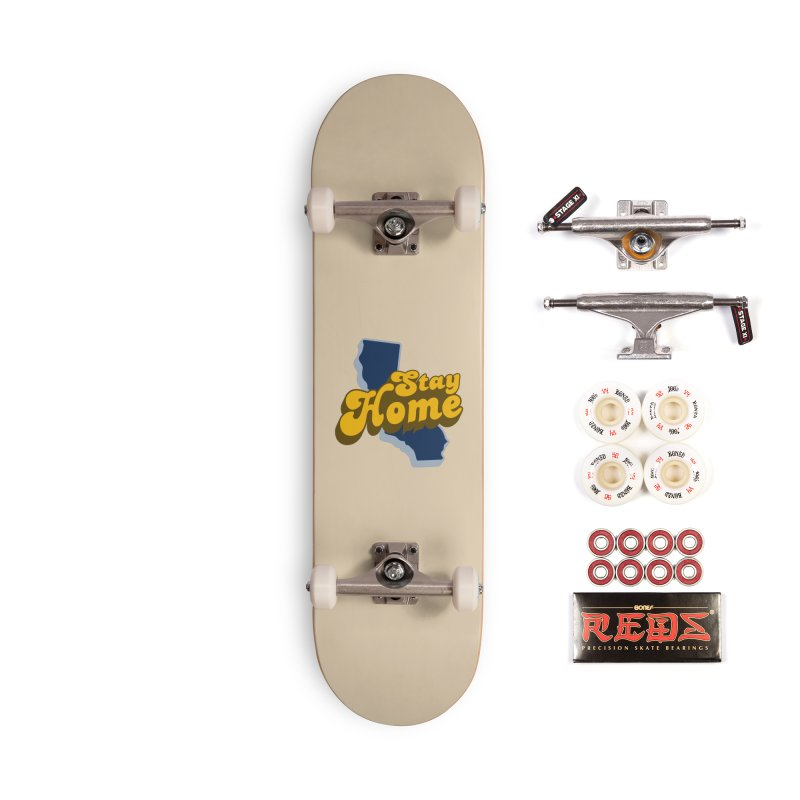 Stay Home, California Accessories Complete - Pro Skateboard by Mike Hampton's T-Shirt Shop