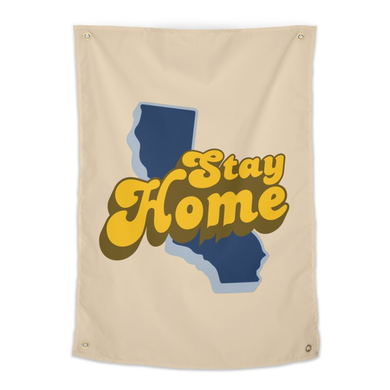 Stay Home, California Home Tapestry by Mike Hampton's T-Shirt Shop
