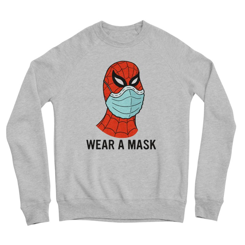 Wear a Mask Women's Sponge Fleece Sweatshirt by Mike Hampton's T-Shirt Shop