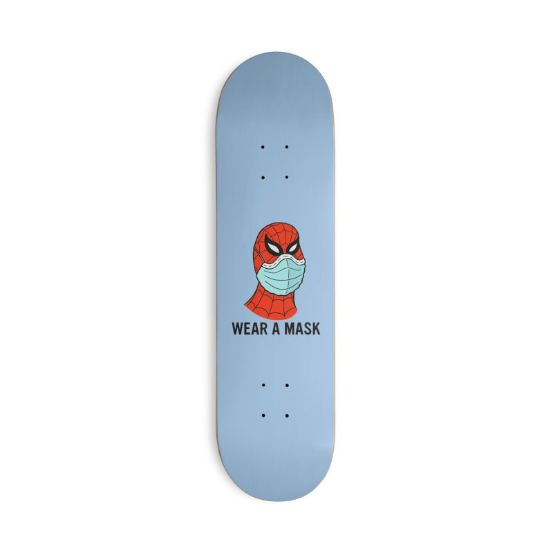 Wear a Mask Accessories Deck Only Skateboard by Mike Hampton's T-Shirt Shop
