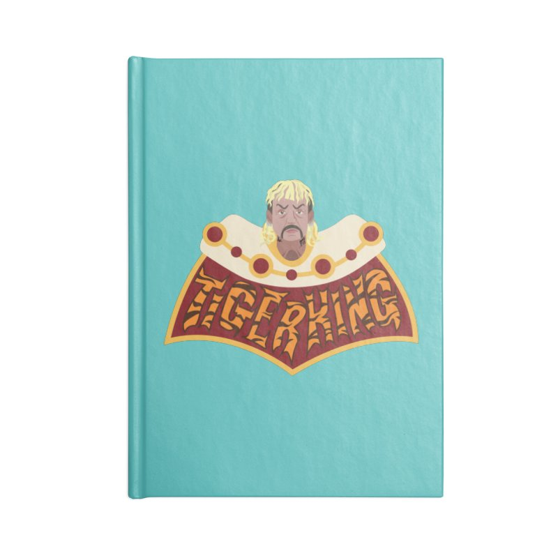 The Tiger King Accessories Blank Journal Notebook by Mike Hampton's T-Shirt Shop
