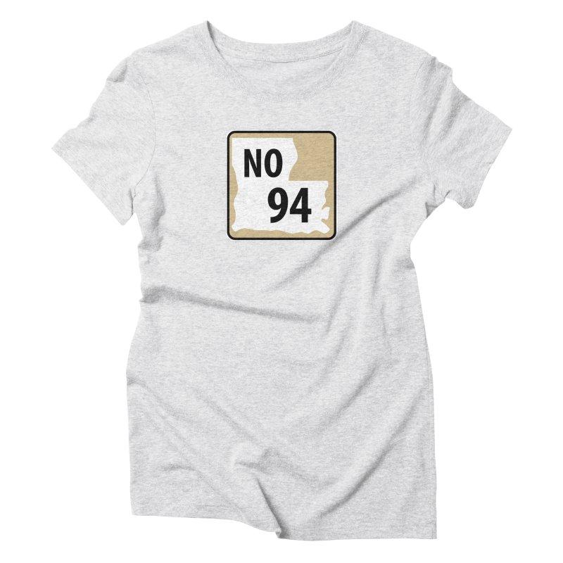 NO Highway #94 Women's T-Shirt by Mike Hampton's T-Shirt Shop