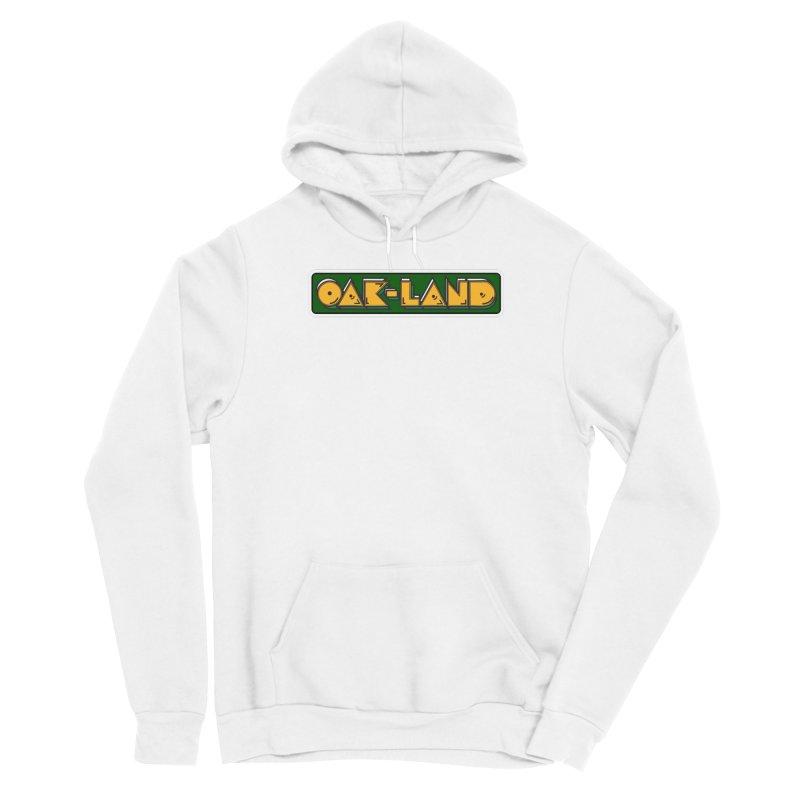OAK-LAND Men's Pullover Hoody by Mike Hampton's T-Shirt Shop