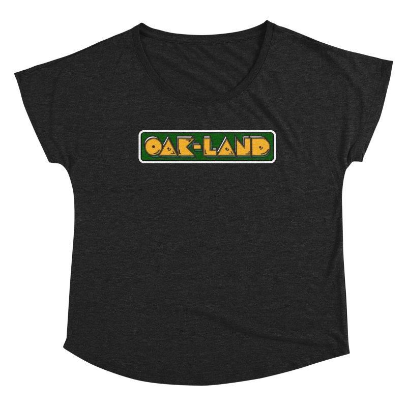 OAK-LAND Women's Scoop Neck by Mike Hampton's T-Shirt Shop