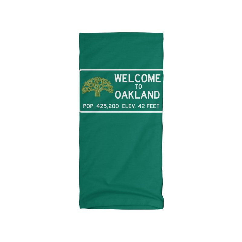 Welcome to Oakland Accessories Neck Gaiter by Mike Hampton's T-Shirt Shop