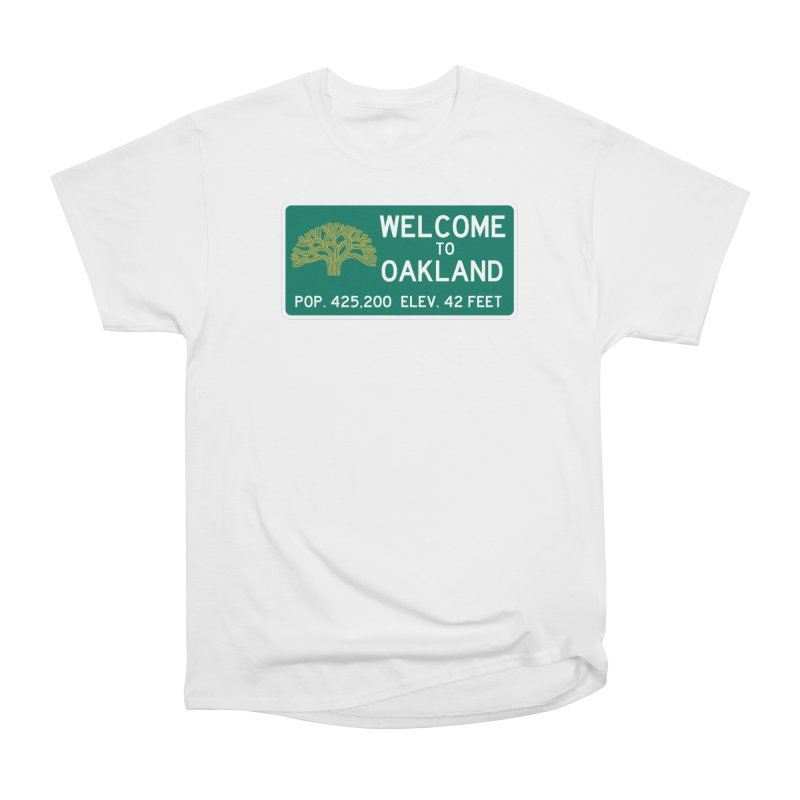 Welcome to Oakland Men's T-Shirt by Mike Hampton's T-Shirt Shop