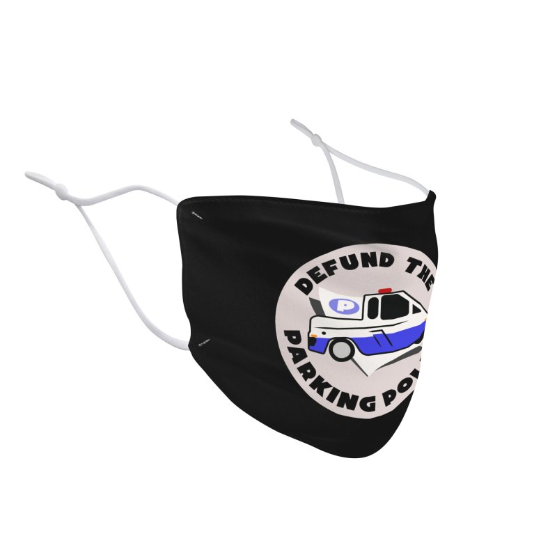 Defund the Parking Police Accessories Face Mask by Mike Hampton's T-Shirt Shop