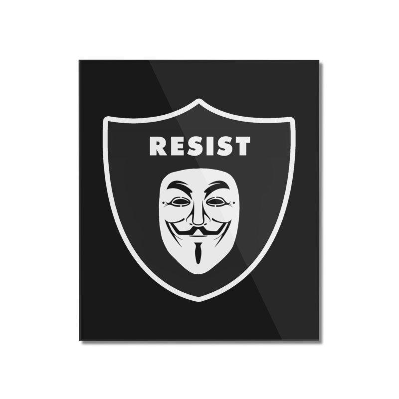 Resist Home Mounted Acrylic Print by Mike Hampton's T-Shirt Shop