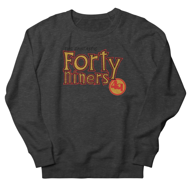 The World's Greatest Football Team! Women's French Terry Sweatshirt by Mike Hampton's T-Shirt Shop