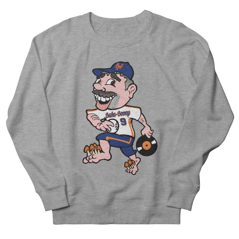 Baba-Booey! Women's French Terry Sweatshirt by Mike Hampton's T-Shirt Shop