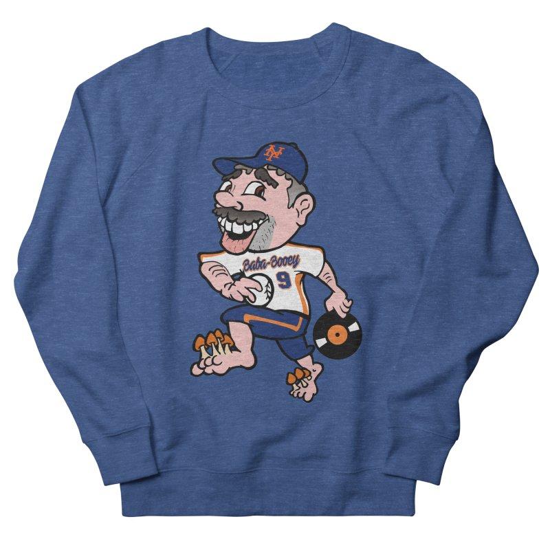Baba-Booey! Men's French Terry Sweatshirt by Mike Hampton's T-Shirt Shop