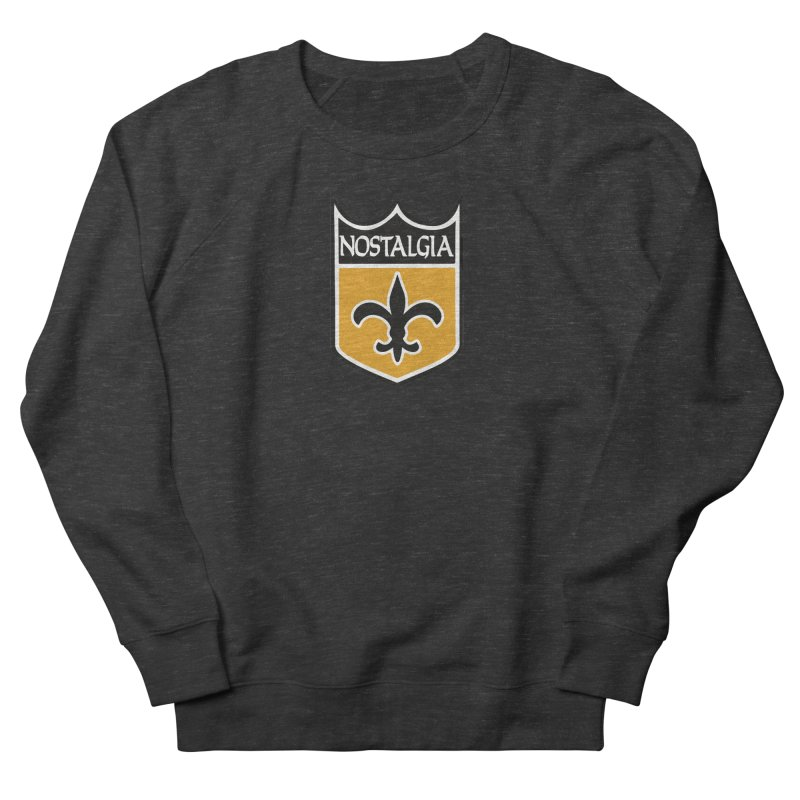 NoLastalgia Women's French Terry Sweatshirt by Mike Hampton's T-Shirt Shop
