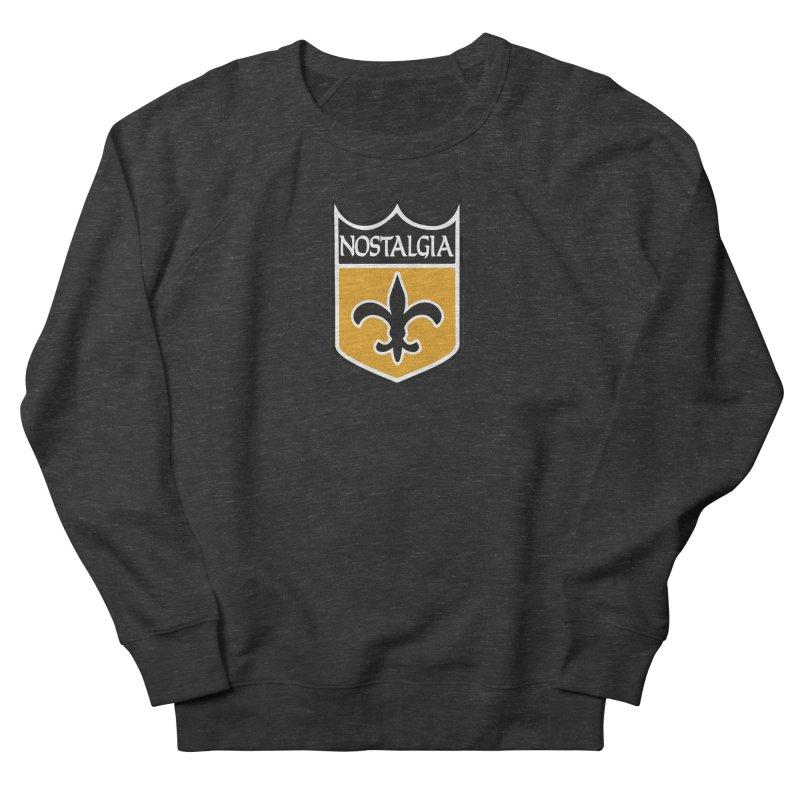 NoLastalgia Men's French Terry Sweatshirt by Mike Hampton's T-Shirt Shop