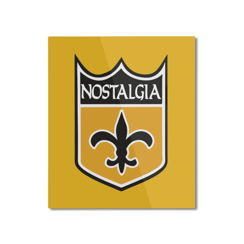 NoLastalgia Home Mounted Aluminum Print by Mike Hampton's T-Shirt Shop