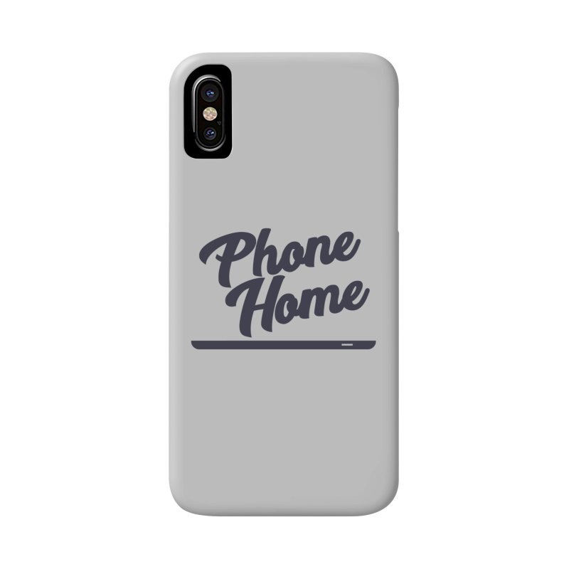 Phone Home Accessories Phone Case by Mike Hampton's T-Shirt Shop