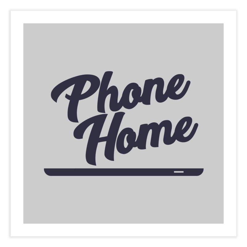 Phone Home Home Fine Art Print by Mike Hampton's T-Shirt Shop