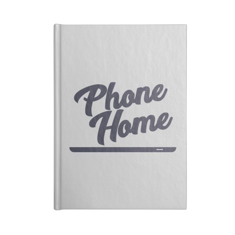 Phone Home Accessories Notebook by Mike Hampton's T-Shirt Shop
