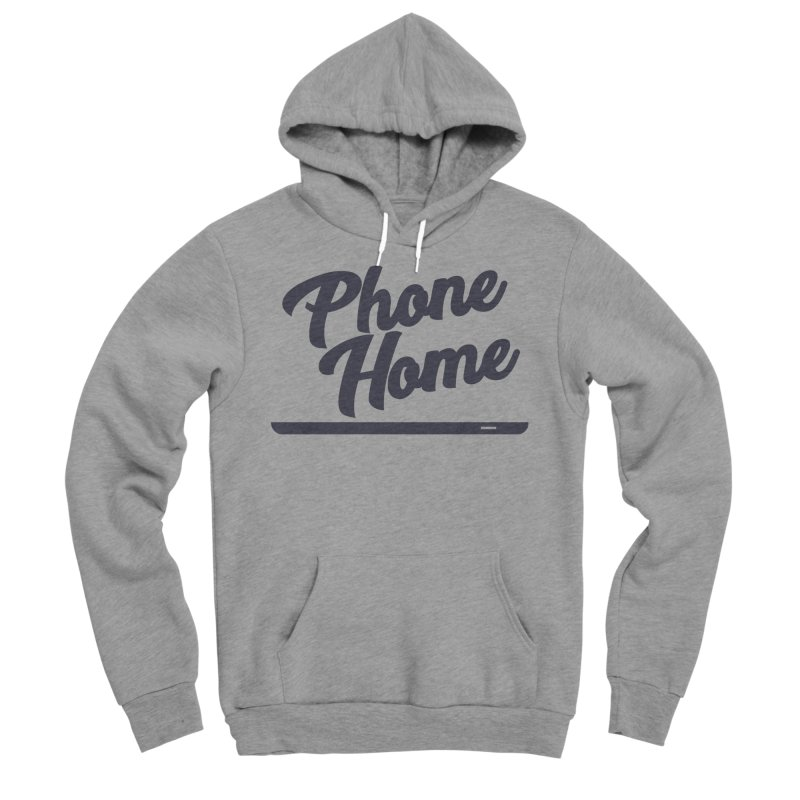 Phone Home Women's Sponge Fleece Pullover Hoody by Mike Hampton's T-Shirt Shop