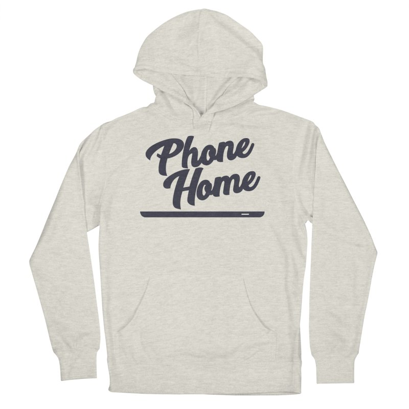 Phone Home Women's French Terry Pullover Hoody by Mike Hampton's T-Shirt Shop