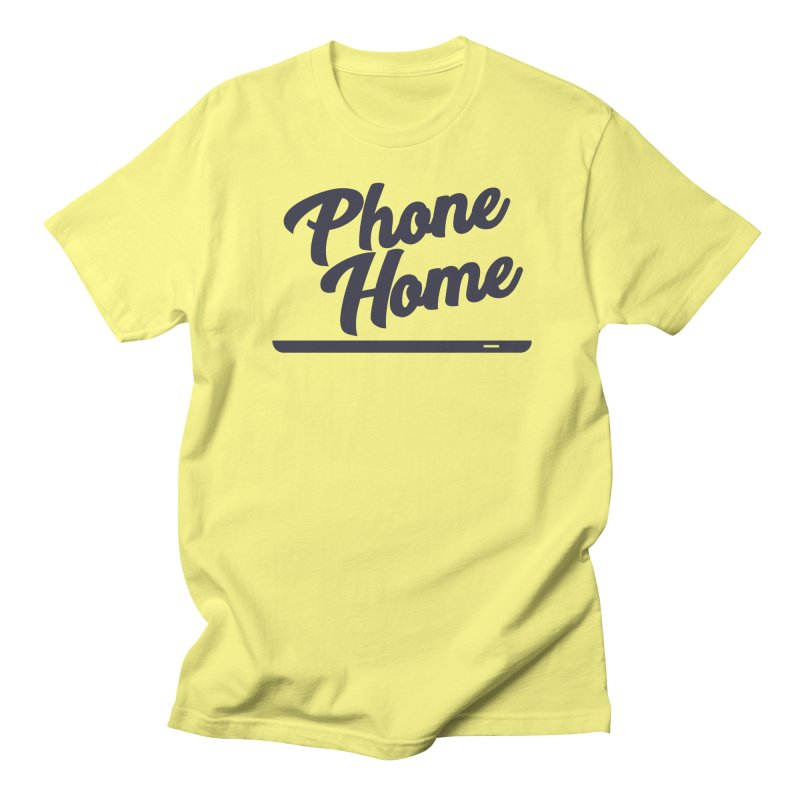 Phone Home Women's Regular Unisex T-Shirt by Mike Hampton's T-Shirt Shop
