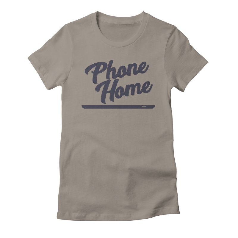 Phone Home Women's Fitted T-Shirt by Mike Hampton's T-Shirt Shop