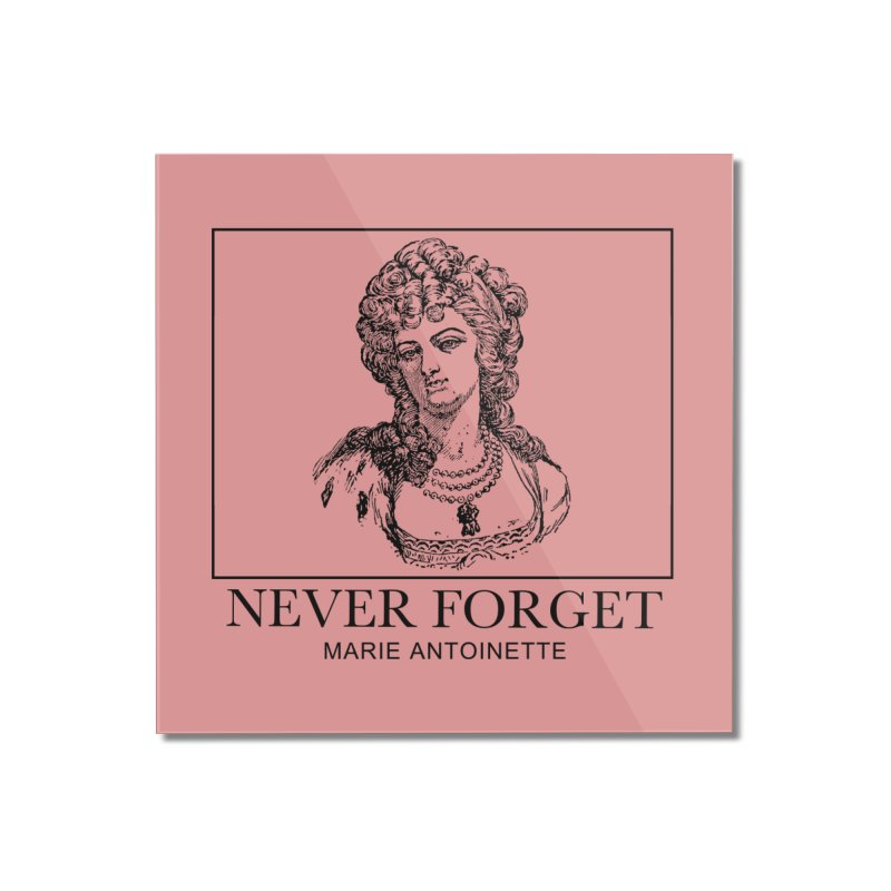 Never Forget Home Mounted Acrylic Print by Mike Hampton's T-Shirt Shop