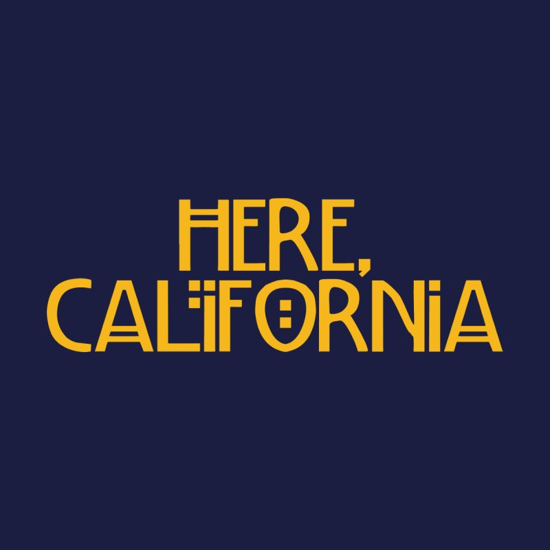 Here, California Men's T-Shirt by Mike Hampton's T-Shirt Shop