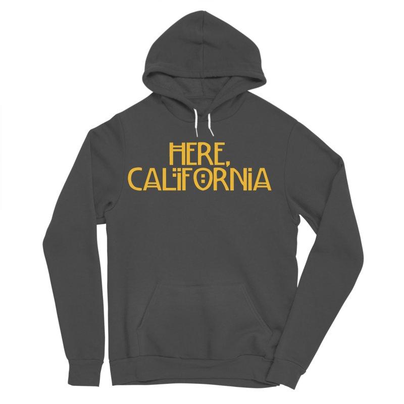 Here, California Men's Sponge Fleece Pullover Hoody by Mike Hampton's T-Shirt Shop