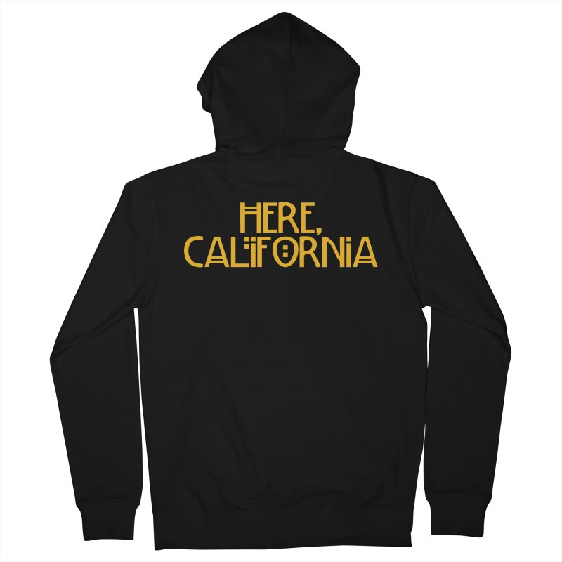 Here, California Men's French Terry Zip-Up Hoody by Mike Hampton's T-Shirt Shop