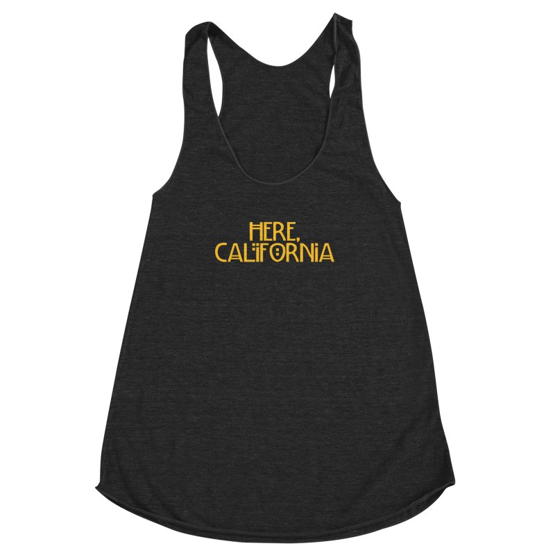 Here, California Women's Racerback Triblend Tank by Mike Hampton's T-Shirt Shop