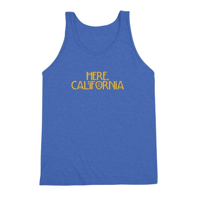Here, California Men's Triblend Tank by Mike Hampton's T-Shirt Shop