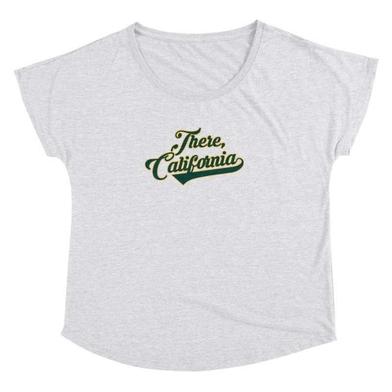 There, California 2 Women's Dolman Scoop Neck by Mike Hampton's T-Shirt Shop