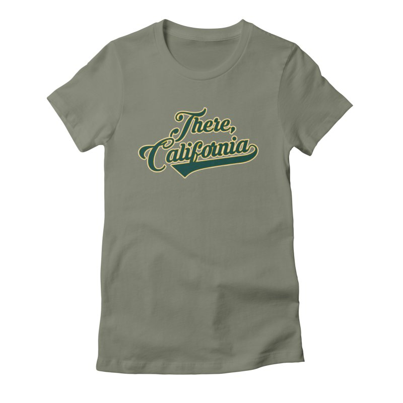 There, California 2 Women's Fitted T-Shirt by Mike Hampton's T-Shirt Shop
