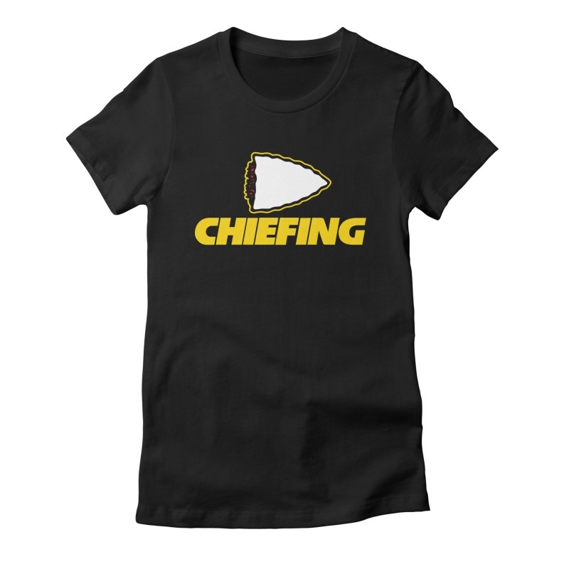 Chiefing Women's Fitted T-Shirt by Mike Hampton's T-Shirt Shop