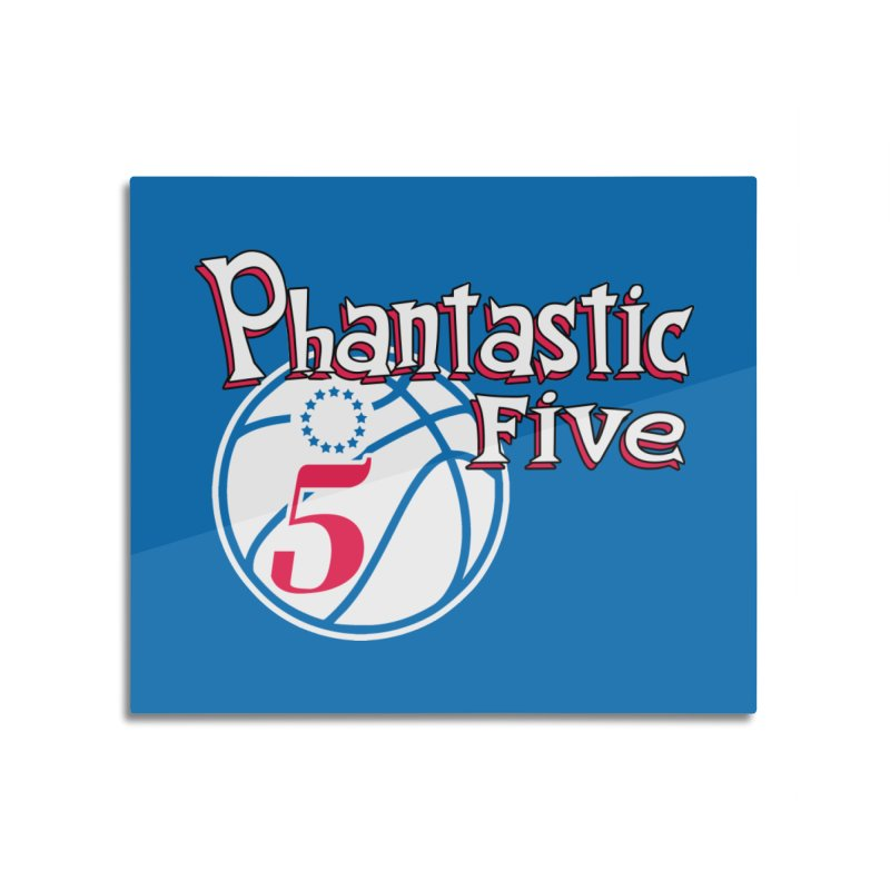Philly's Greatest Starting Five! Home Mounted Aluminum Print by Mike Hampton's T-Shirt Shop