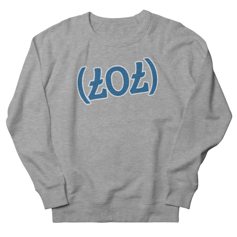 707/LOL Men's French Terry Sweatshirt by Mike Hampton's T-Shirt Shop