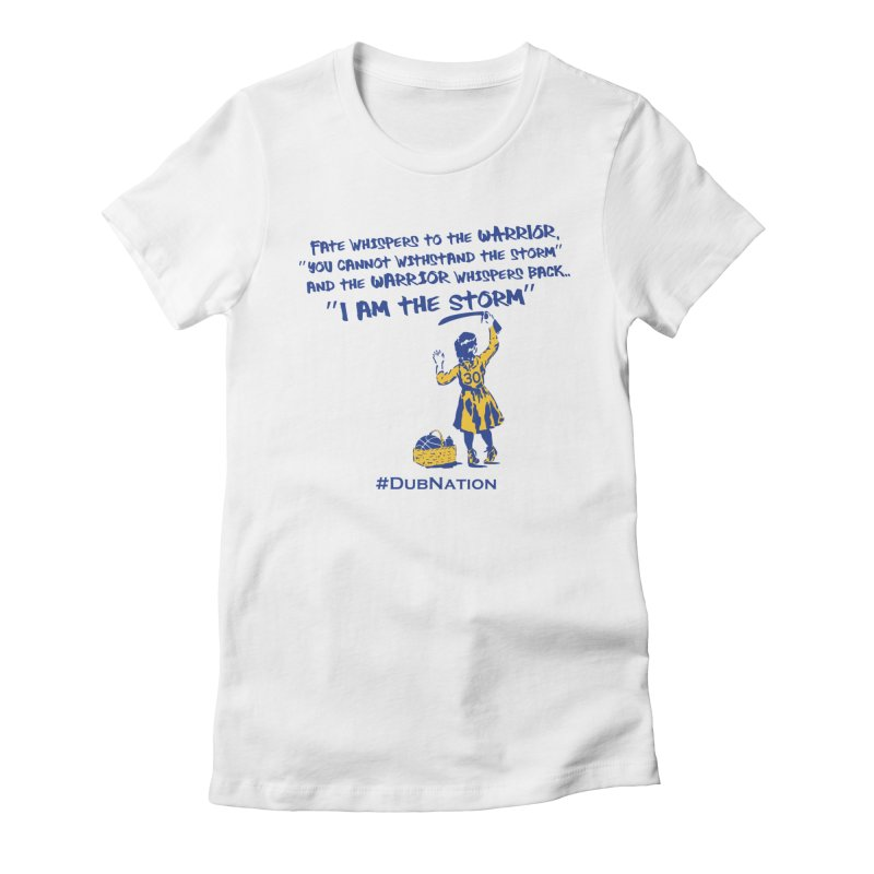 I am the Storm Women's Fitted T-Shirt by Mike Hampton's T-Shirt Shop