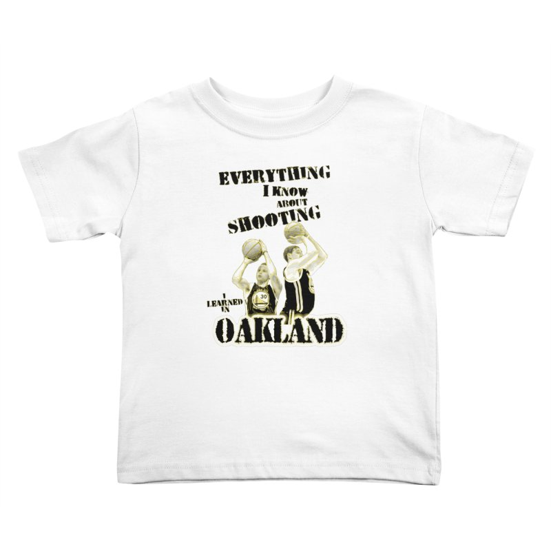 I Learned Things in Oakland Kids Toddler T-Shirt by Mike Hampton's T-Shirt Shop