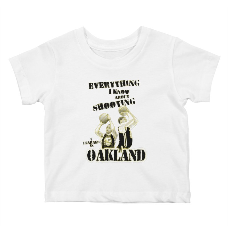 I Learned Things in Oakland Kids Baby T-Shirt by Mike Hampton's T-Shirt Shop