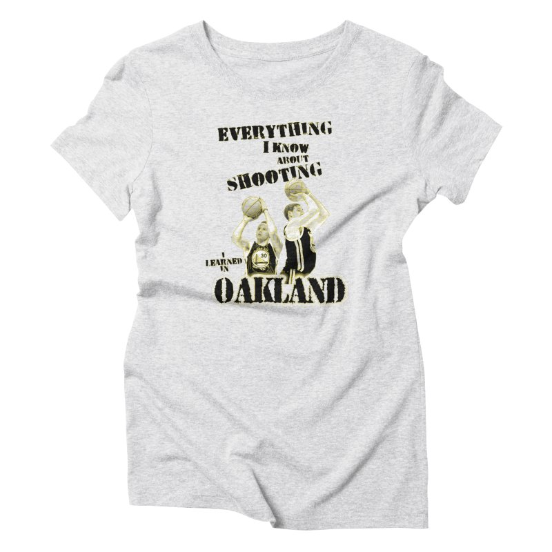 I Learned Things in Oakland Women's Triblend T-Shirt by Mike Hampton's T-Shirt Shop