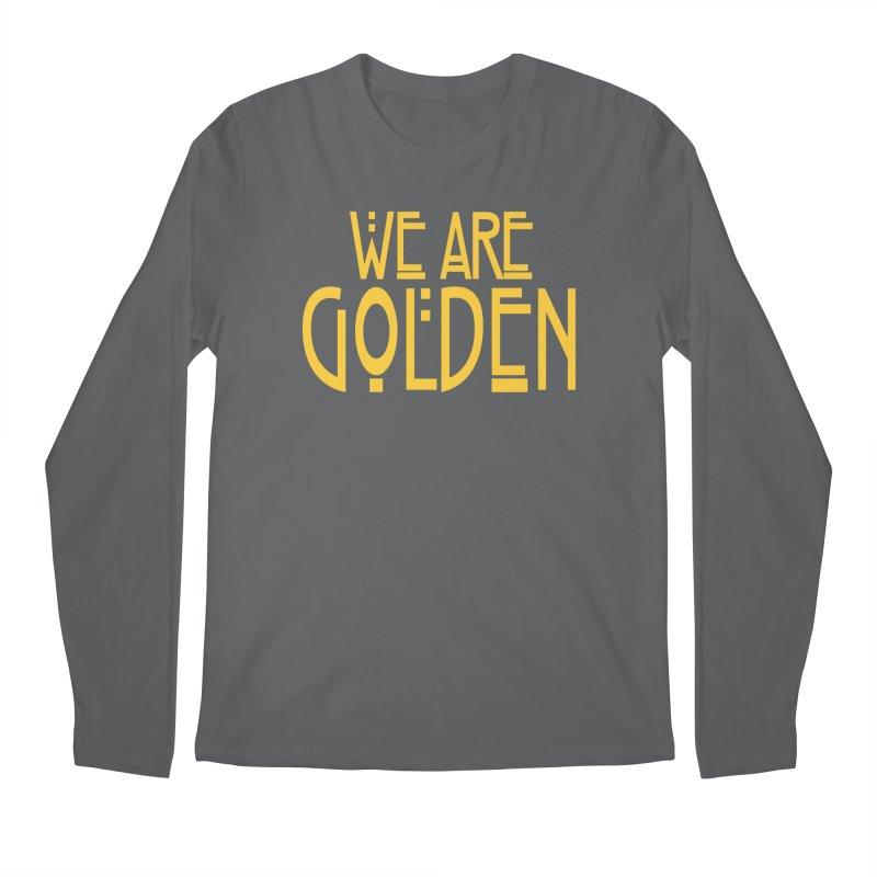 We Are Golden Men's Regular Longsleeve T-Shirt by Mike Hampton's T-Shirt Shop