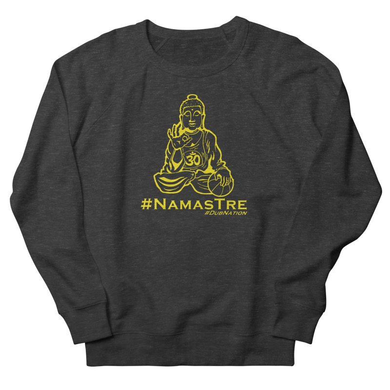 Namastre (Thin Buddha) version Women's French Terry Sweatshirt by Mike Hampton's T-Shirt Shop
