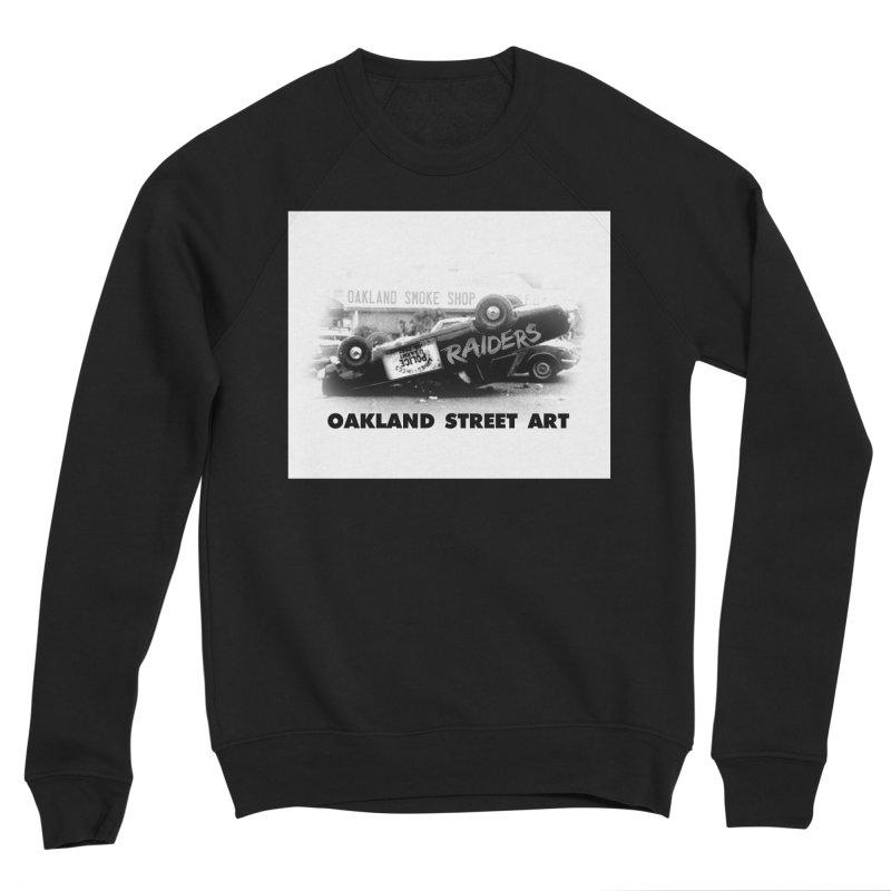 Oakland Street Art Women's Sponge Fleece Sweatshirt by Mike Hampton's T-Shirt Shop