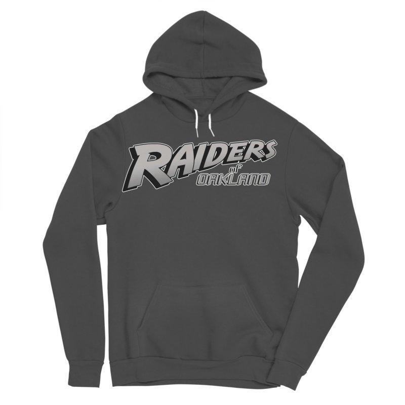 Raiders of Oakland (for now..) Men's Sponge Fleece Pullover Hoody by Mike Hampton's T-Shirt Shop