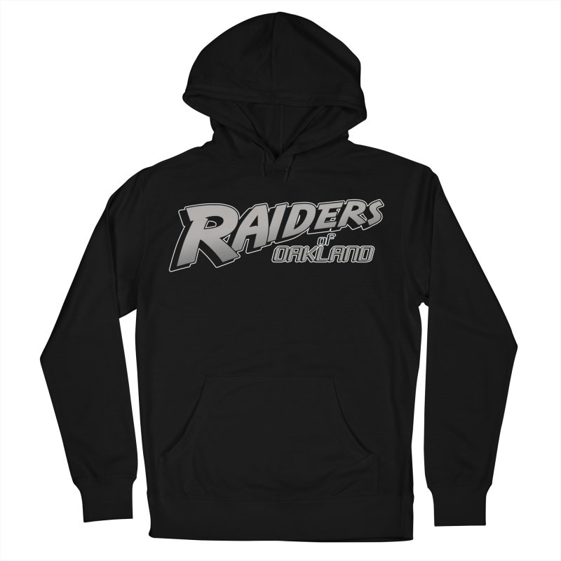 Raiders of Oakland (for now..) Men's French Terry Pullover Hoody by Mike Hampton's T-Shirt Shop