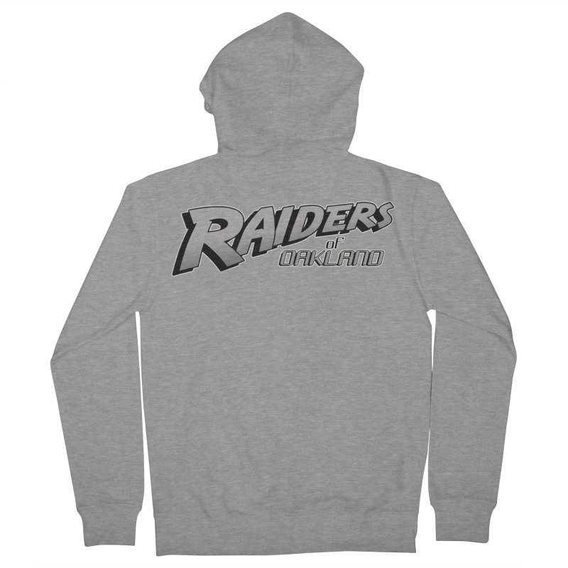 Raiders of Oakland (for now..) Women's French Terry Zip-Up Hoody by Mike Hampton's T-Shirt Shop