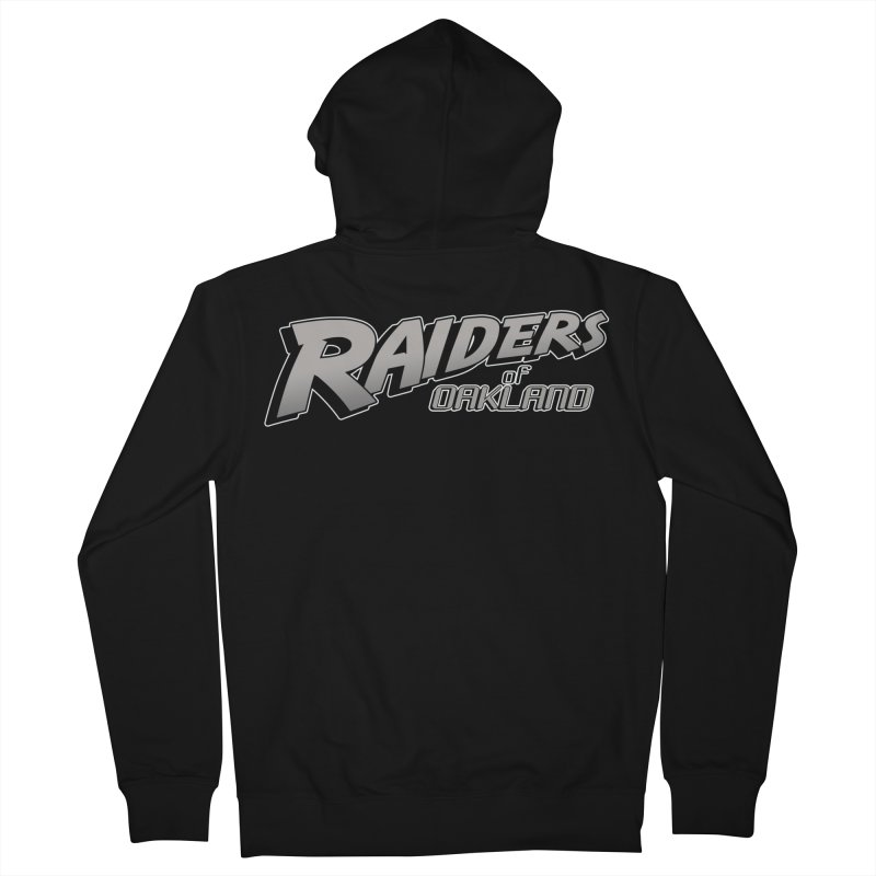 Raiders of Oakland (for now..) Men's French Terry Zip-Up Hoody by Mike Hampton's T-Shirt Shop