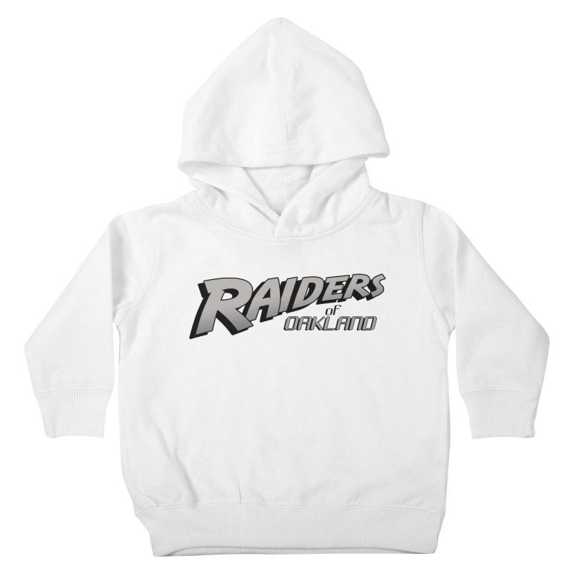 Raiders of Oakland (for now..) Kids Toddler Pullover Hoody by Mike Hampton's T-Shirt Shop